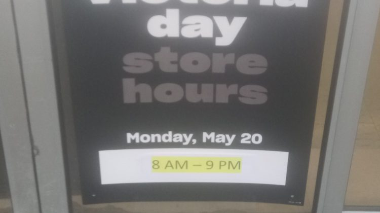 May Long Weekend Hours (Photo Credit: Trevor Smith-Millar)